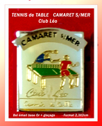 SUPER PIN'S TENNIS De TABLE : Club Léo De CAMARET S/MER (Bretagne) En émail Base Or + Glaçage, Format 2,3X2cm - Table Tennis