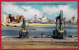 CPA Post Card USA LONG BEACH CA - Skyline Downtown Long Beach California, Pierpoint Landing* Oil Far Pumps Pétrole - Long Beach