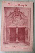 Musée De BOURGOIN - Catalogue - Victor CHARRETON De La Société Des Amis Arts - Jean ARMANET 1933 - Documents Historiques