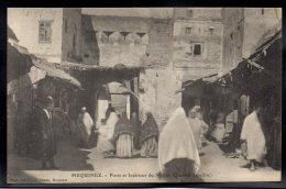 MAROC - MEQUINEZ - Porte Et Intérieur Du Mellah (Quartier Israélite) - Meknès
