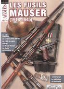 LES FUSILS MAUSER 1918 1945 ARME ALLEMANDE GUERRE GEWEHR 98 CARABINE K98 GAZETTE HORS SERIE N° 24 - 1939-45
