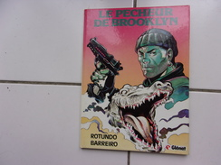Bd Rotundo / Barreiro LE PECHEUR DE BROOKLYN Eo Glenat 1984 Tbe - Books, Magazines, Comics