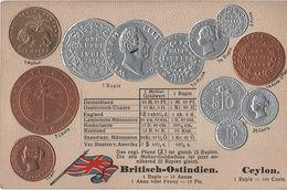 Litho Münzkarte AK Britisch Ostindien Indien Ceylon Sri Lanka British India Empire Colony Kolonie Asia Asie Coin Pièce - Sri Lanka (Ceylon)