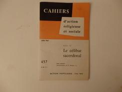 """Cahiers D'action Et Religieuse Et Sociale  Sur """"Le Célibat Sacerdotal"""". 60 Pages. - Religion & Esotérisme"""