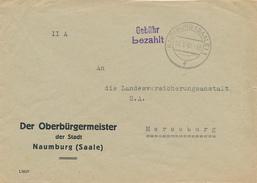 NAUMBURG - 1945 , Gebühr Bezahlt  -  Nach Merseburg , Der Oberbürgermeister Der Stadt Naumburg - Zona Soviética