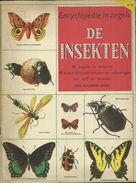 ENCYCLOPEDIE IN ZEGELS N° 10 - DE INSEKTEN ( VLINDERS BUTTERFLIES PAPILLON - KEVERS COLEOPTERA BEETLES ) 1957 - Encyclopédies