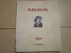 Calendrier CALBERSON 1969  -  GAUGUIN Sa Vie, Son Oeuvre (11 Reproductions) - Big : 1961-70