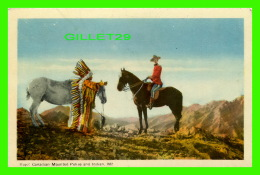 INDIENS -  INDIAN WITH A ROYAL CANADIAN MOUNTED POLICE - PECO - - Indiens De L'Amerique Du Nord