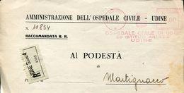 29386  ITALIA,  RED METER/FREISTEMPEL/ema/ Udine 1945 Ospedale Civile Udine, Registered - Poststempel - Freistempel