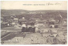 Cpa Forcalquier - Quartier Saint-Marc - Forcalquier