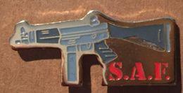 S.A.F. - MITRAILLETTE - FUSIL D'ASSAUT     -    (19) - Police