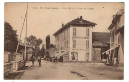 74 HAUTE SAVOIE - VALLEIRY Hôtel De La Gare - Altri Comuni
