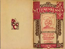 Uitgeverij Kosmos - 4de Druk Herzien - Weten & Kunnen - Hoe Maak Ik Zelf Een Telegraaf Toestel - 35 Blz - Practical