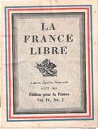 FRANCE LIBRE AOUT 1943 FFL PRESSE PROPAGANDE LONDRES DE GAULLE - 1939-45