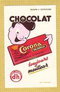 BUVARD : Chocolat CORONA  Rouge   LILLE  Toujours Meilleur - Cocoa & Chocolat
