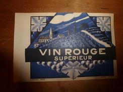 1920 ? Spécimen étiquette De Vin VIN ROUGE SUPERIEUR  N° 81H,  Déposé,  Imprimerie G.Jouneau  3 Rue Papin à Paris - Art Nouveau