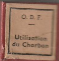 1 Film Fixe UTILISATION DU CHARBON (ETAT TTB ) - Bobines De Films: 35mm - 16mm - 9,5+8+S8mm