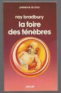 Ray Bradbury  La Foire Des Ténèbres Présence Du Futur - Présence Du Futur