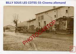 BILLY SOUS LES COTES-CINEMA-Flimmer Stollen-CARTE PHOTO Allemande-Guerre 14-18-1 WK-France-55- - Francia