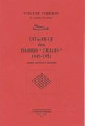 Catalogue Des Timbres Grilles 1849-1852 - Pothion BD13 - Philatélie Et Histoire Postale