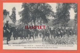 GUERRE 1914-18  -   Cavalerie Belge Quittant GAND Avant L'arrivée Des Allemands - Oorlog 1914-18
