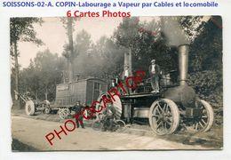 Labourage A VAPEUR Par CABLE Et LOCOMOBILE-A. COPIN-SOISSONS-Agriculture-Technique-6x CARTES PHOTOS-France-02- - Soissons