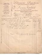 Facture  Commerciale Ancienne/Librairie Papeterie / Louis VALAT/ Calas / MONTPELLIER /Hérault/ 1906      FACT295 - Imprimerie & Papeterie