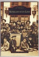 NOYELLES SOUS LENS Mémoire En Images - Storia