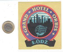 ETIQUETA DE HOTEL  -GRAND HOTEL ORBIS  - LODZ  -POLONIA - Hotel Labels