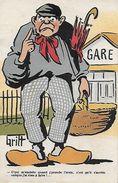 CPA HUMOUR. Illustrateur GRIFF.  C'qui M'embête Quand J'prends L'train, Etc. Paysan En Sabot, Parapluie, Gare. .CO 052 - Griff