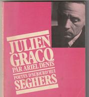 Poetes D Aujourd Hui JULIEN CRAG Images Et Textes  édit: 1970  150gr  (bib 16 - French Authors
