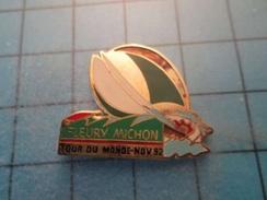 Pin510d Pin's Pins : BEAU ET RARE : VOILE VOILIER FLEURY MICHON NOV 1992 TOUR DU MONDE - Boats