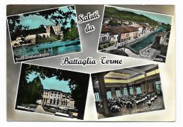 SALUTI DA BATTAGLIA TERME - VEDUTE   VIAGGIATA FG - Padova (Padua)