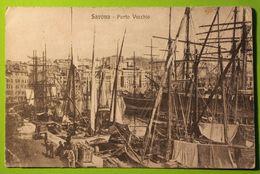 13289 CPA SAVONA Porto Vecchio - Savona