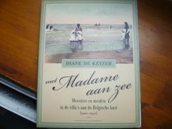 Côte Belge Met MADAME AAN ZEE (1900/40) Meesters En Meuden Aan De Belgische Kust (veel Fotos) - History