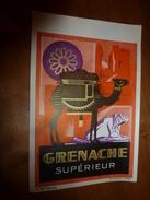 1920 ? Spécimen étiquette De Vin GRENACHE Superieur, N° 8H  Déposé,  Imp. G.Jouneau  3 Rue Papin à Paris - Dromedaries
