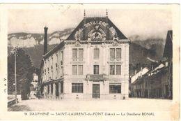 SAINT LAURENT DU PONT LA DISTILLERIE BONAL   ****    A    SAISIR ****** - Saint-Laurent-du-Pont