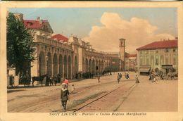 Novi Ligure. Portici E Corso Regina Margherita - Lot.1351 - Alessandria