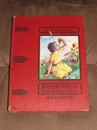 110 / LIVRE / Collection Hachette - MADEMOISELLE GRAINDSEL - 1959 - 96 Pages - Libri, Riviste, Fumetti