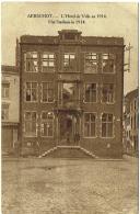Aarschot/Aerschot. Militaria. Hôtel De Ville En 1914. Stadhuis. - Aarschot