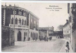 MONFALCONE  Gorizia 1914 Farmacia Wassermann E Via Terme - Animata Bella ! - Autres Villes