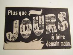 50 WW1 La Quille Plus Que  ? Jours  à Faire Demain Matin - War 1914-18