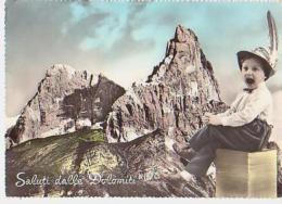 Dolomiti   H1341        Saluti Dalle Dolomiti - Italia