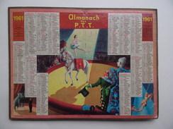 CALENDRIER POSTE 1961 ALMANACH CIRQUE La BELLE ECUYERE Cheval Clown Elephant Trapèziste CALENDAR KALENDER - Grossformat : 1961-70