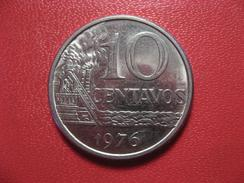 Brésil - 10 Centavos 1976 7598 - Brazil