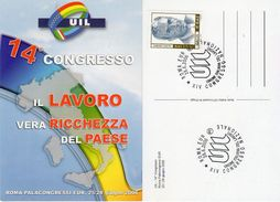 Roma Eur  2006 - UIL - Unione Italiana Del Lavoro - XIV° Congresso Nazionale - - Sindacati