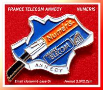 SUPER PIN'S FRANCE TELECOM : NUMERIS, Agence D'ANNECY En émail Cloisonné Base Or, Format 2,5X2,2cm - France Telecom