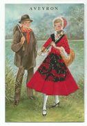 Carte Brodée Couple AVEYRON - Non Voyagée - Ed Neremy Et Calmejane Illustrateur à Identifier - Brodées