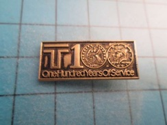 Pin510e Pin's Pins : BEAU ET RARE :  ADMINISTRATION USA T1 ONE HUNDRED YEARS OF SERVICE  , Marquage Au Dos : - --- - - Administrations