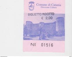 BIGLIETTO INGRESSO CASTELLO DI CATANIA - Biglietti D'ingresso